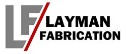 Layman Fabrication Inc.